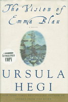 THE VISION OF EMMA BLAU. by Hegi, Ursula.