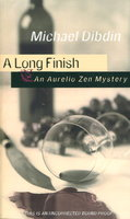 A LONG FINISH: An Aurelio Zen Mystery. by Dibdin, Michael.