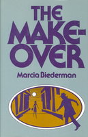 THE MAKEOVER by Biederman, Marcia