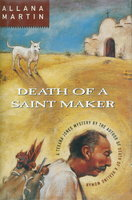 DEATH OF A SAINT MAKER. by Martin, Allana.