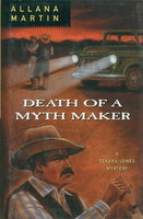 DEATH OF A MYTH MAKER. by Martin, Allana.