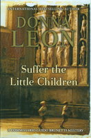 SUFFER THE LITTLE CHILDREN. by Leon, Donna.