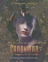 CANDYMAN: Farewell To The Flesh. by Barker, Clive (story by; screenplay by Rand Ravich and Mark Kruger, )