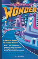ANATOMY OF WONDER: A Critical Guide to Science Fiction, Fourth Edition. by Barron, Neil (Introduction by Brian Aldiss.)