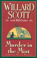 MURDER IN THE MIDST. by Scott, Willard with Bill Crider.