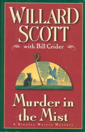 MURDER IN THE MIDST. by Scott, Willard with Bill Crider.
