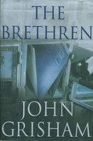 THE BRETHREN. by Grisham, John.