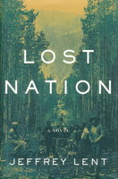 LOST NATION. by Lent, Jeffrey.