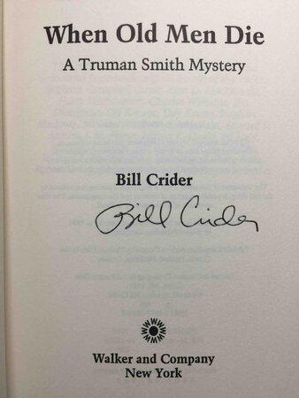 WHEN OLD MEN DIE. by Crider, Bill.