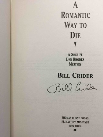 A ROMANTIC WAY TO DIE. by Crider, Bill