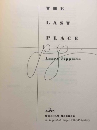 THE LAST PLACE. by Lippman, Laura.