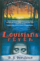 LOUISIANA FEVER: An Andy Broussard / Kit Franklyn Mystery. by Donaldson, D.J.