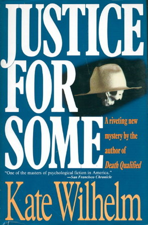 JUSTICE FOR SOME. by Wilhelm, Kate.