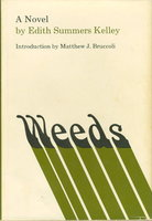 WEEDS. by Kelley, Edith Summers; Matthew J. Bruccoli, introduction.