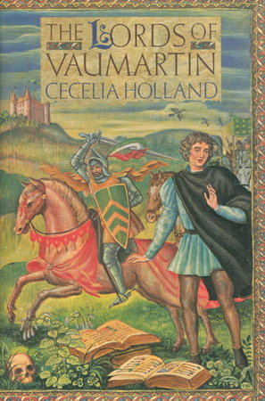 THE LORDS OF VAUMARTIN. by Holland, Cecelia.