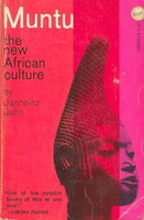 MUNTU: an Outline of the New African Culture by Jahn, Janheinz.
