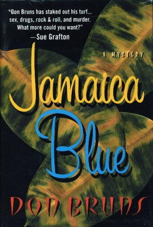 JAMAICA BLUE. by Bruns, Don.