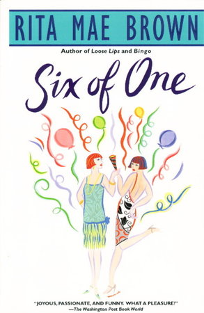 SIX OF ONE. by Brown, Rita Mae.