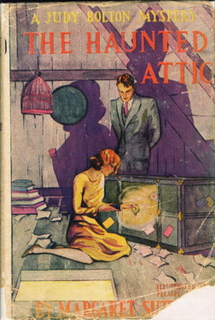 THE HAUNTED ATTIC: A Judy Bolton Mystery #2. by Sutton, Margaret.