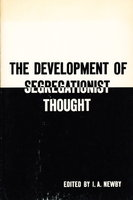THE DEVELOPMENT OF SEGREGATIONIST THOUGHT. by Newby, I. A. , editor