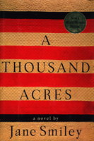 A THOUSAND ACRES. by Smiley, Jane