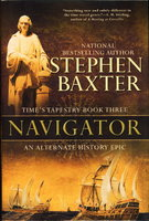 NAVIGATOR: Time's Tapestry 3. by Baxter, Stephen.