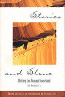 STORIES AND STONE: Writing the Anasazi Homeland. by Ellis, Reuben,editor (Leslie Marmon Silko, signed)