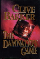THE DAMNATION GAME. by Barker, Clive.