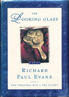 THE LOOKING GLASS. by Evans, Richard Paul.