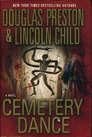 CEMETERY DANCE. by Preston, Douglas and Lincoln Child.