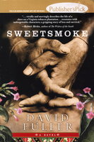 SWEETSMOKE. by Fuller, David.