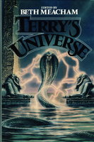 TERRY'S UNIVERSE. by [Anthology- signed] Beth Meacham, editor. (Silverberg, Robert; Benford, Gregory; Ellison, Harlan; Le Guin, Ursula; Wilhelm, Kate; Wolfe, Gene and others, contributors)