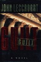 GUILT. by Lescroart, John T.