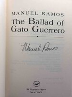 THE BALLAD OF GATO GUERRERO. by Ramos, Manuel.