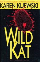 WILD KAT. by Kijewski, Karen