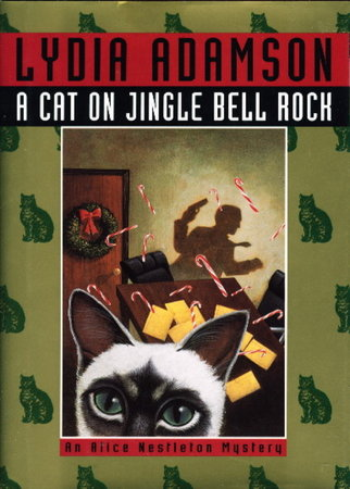 A CAT ON JINGLE BELL ROCK: An Alice Nestleton Mystery. by Adamson, Lydia.