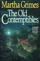THE OLD CONTEMPTIBLES. by Grimes, Martha.