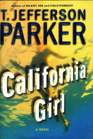 CALIFORNIA GIRL. by Parker, T. Jefferson.