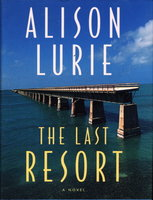THE LAST RESORT. by Lurie, Alison.