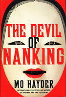 THE DEVIL OF NANKING. by Hayder, Mo.