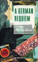 A GERMAN REQUIEM. by Kerr, Philip.