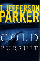 COLD PURSUIT. by Parker, T. Jefferson.
