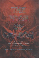 THE EDGE OF REASON. by Snodgrass, Melinda.