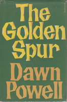 THE GOLDEN SPUR. by Powell, Dawn.