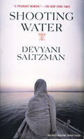 SHOOTING WATER. by Saltzman, Devyani.