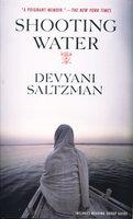 SHOOTING WATER. by Saltzman, Devyani.