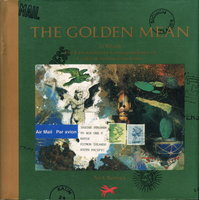 THE GOLDEN MEAN: In Which the Extraordinary Correspondence of Griffin & Sabine Concludes. by Bantock, Nick, writer and illustrator.