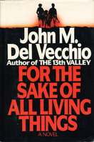 FOR ALL LIVING THINGS. by Del Vecchio, John M.