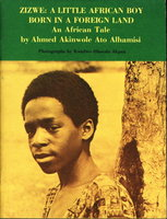 ZIZWE: A Little African Boy Born in a Foreign Land; An African Tale. by Alhamisi, Ahmed Akinwole Ato.