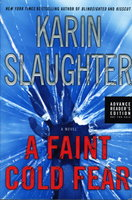 A COLD FAINT FEAR. by Slaughter, Karin.